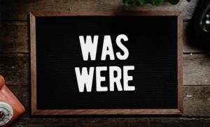 was were