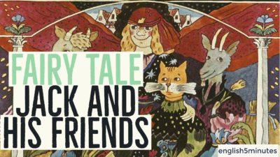 Сказка для детей Как Джек ходил счастья искать