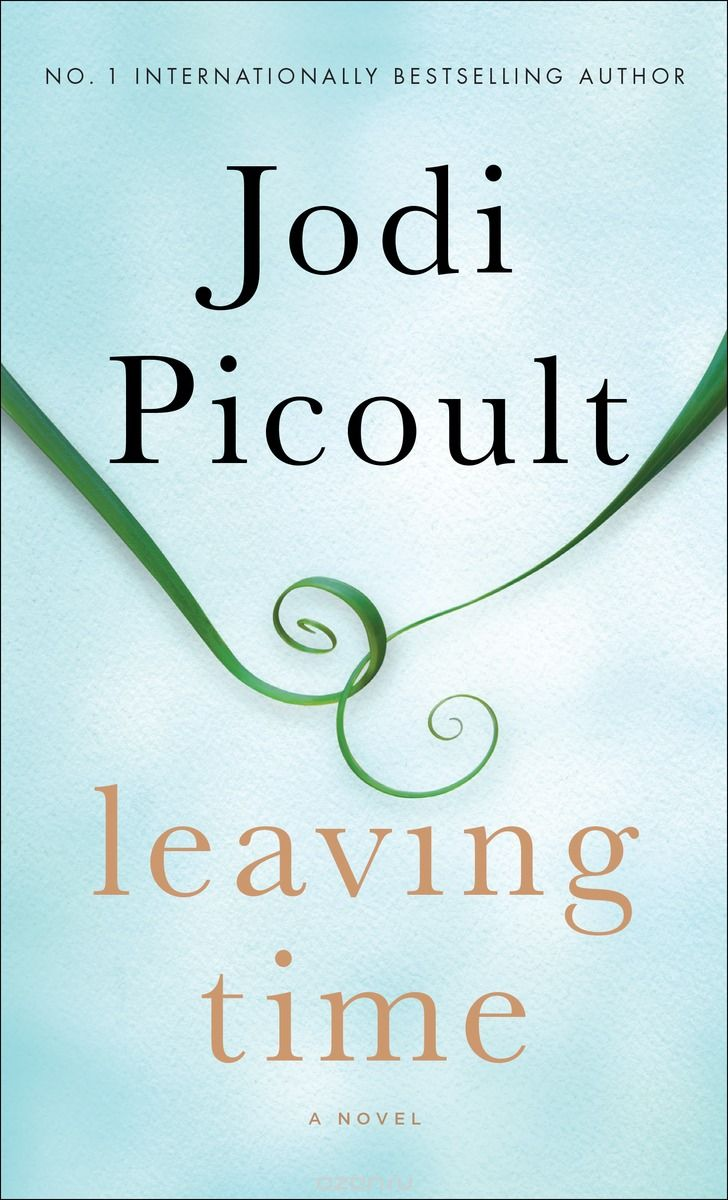 """Leaving Time""by Jodi Picoult"