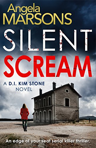 """Silent Scream"" by Angela Marsons"