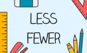 fewer less