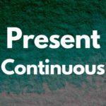 Present continuous правило