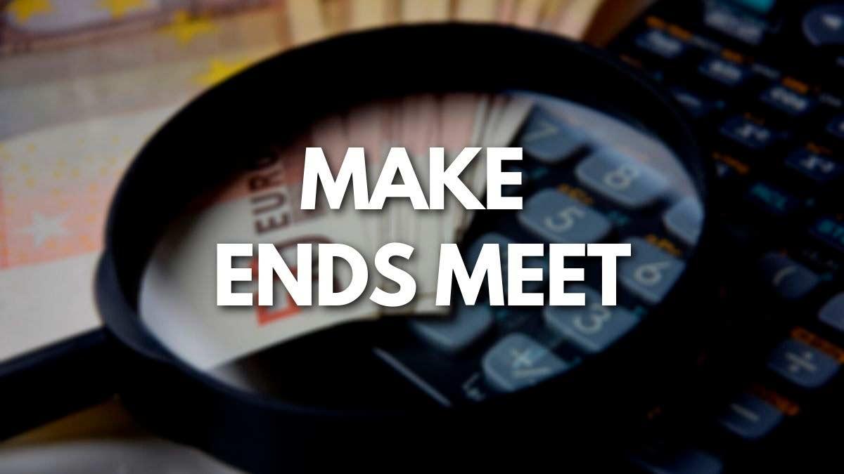 Make ends meet