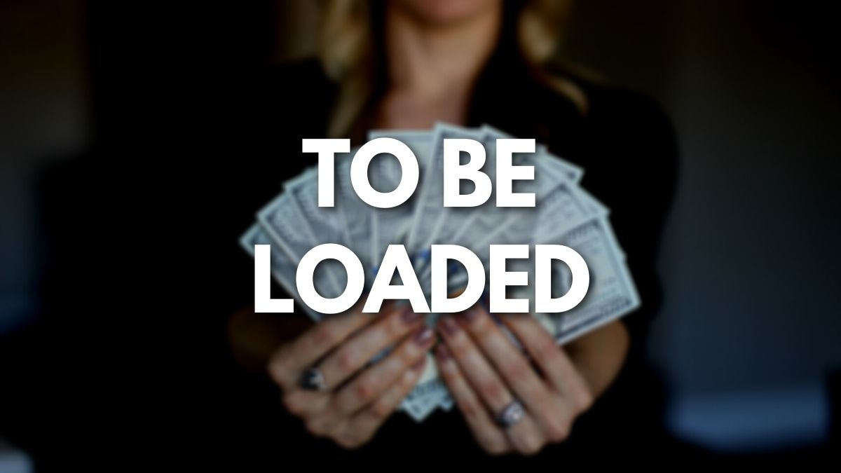 To be loaded