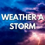 Weather a storm